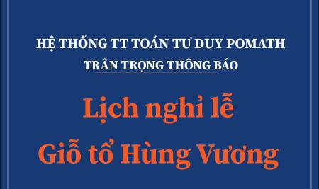 Thông báo lịch nghỉ lễ giỗ tổ Hùng Vương