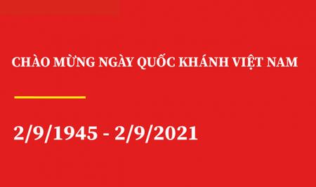 THÔNG BÁO NGHỈ LỄ QUỐC KHÁNH VIỆT NAM 2/9/1945 – 2/9/2021